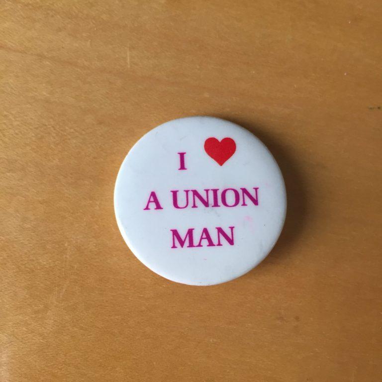 I <3 a Union Man